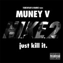 Muney V - N.I.K.E. 2 mixtape cover art