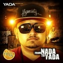 Yada - From Nada To Yada mixtape cover art