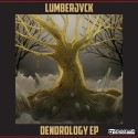 LumberJvck - Dendrology EP mixtape cover art