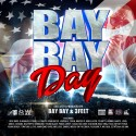 Bay Bay Day 2013 mixtape cover art