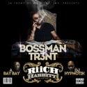 Bossman Tr3nt -  Riich Habbitt$ Da Mixtape mixtape cover art