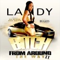 Lady - Bitch From Around The Way 2 mixtape cover art