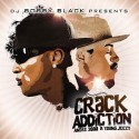 Andre 3000 & Young Jeezy - Crack Addiction mixtape cover art