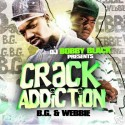 B.G. & Webbie - Crack Addiction mixtape cover art