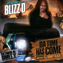Blizz D - Da Time Has Come mixtape cover art