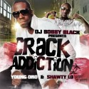 Young Dro & Shawty Lo - Crack Addiction mixtape cover art