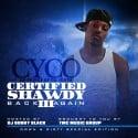 Cyco - Certified Shawdy 3 mixtape cover art