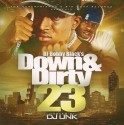 Down & Dirty 23 (Hosted By DJ Unk) mixtape cover art