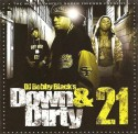 Down & Dirty 21 mixtape cover art