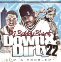 Down & Dirty 22 mixtape cover art