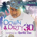 Down & Dirty 30 (Hosted by Gorilla Zoe) mixtape cover art