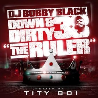 dj bobby black down n dirty 38