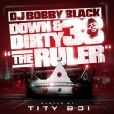Down & Dirty 38 (Hosted By Tity Boi) mixtape cover art