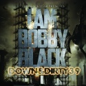 Down & Dirty 39 (I Am Bobby Black) mixtape cover art