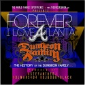 Forever I Love Atlanta (The History Of The Dungeon Family) mixtape cover art