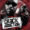 The Game & Bun B - Crack Addiction mixtape cover art