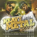 Heavy Metal, Pt. 4 (Hosted by Rich Boy & Polow Da Don) mixtape cover art