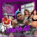 Hustle Team Jay & Prince Lano - I Want Yo Girl 2 mixtape cover art