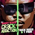 Rick Ross & T-Pain - Crack Addiction mixtape cover art