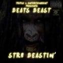 Beats Beast - STR8 Beastin' mixtape cover art