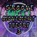 Groove Movement Theory 3 mixtape cover art