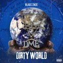 Blacc Zacc - Dirty World mixtape cover art