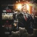 Lil Dze - It's Just Business mixtape cover art