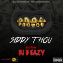 Siddy Thou - Fetty Talk mixtape cover art