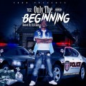 Tez - It's Only The Beginning mixtape cover art
