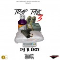 Trap Talk 3 mixtape cover art
