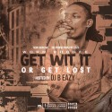 Worm Boogee - Get Wit It Or Get Lo$t mixtape cover art