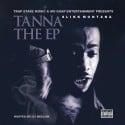 Slikk Montana - Tanna mixtape cover art
