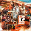 Step Up Your Game 3 mixtape cover art