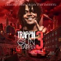 Trappin N Gun Clappin 3 mixtape cover art