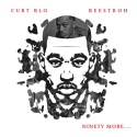 Curt Blo - Ninety More mixtape cover art