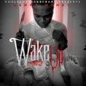 Kenny Muney - Wake Up mixtape cover art