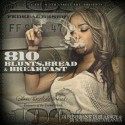 810 - Blunts, Bread & Breakfast mixtape cover art