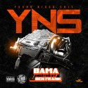 Bama - Y.N.S (Young Nigga Shit) mixtape cover art