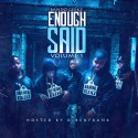 BandoGeekz - Enough Said mixtape cover art