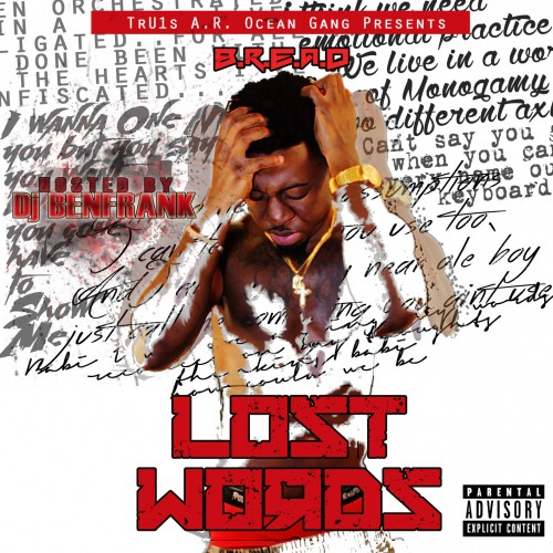 B R E A D Lost Words Mixtape Hosted By Dj Ben Frank