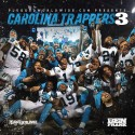 Carolina Trappers 3 mixtape cover art