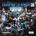 Carolina Trappers 3 mixtape cover art