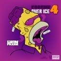 Codeine Over Ice 4 mixtape cover art