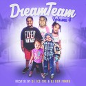 DreamTeam - DreamTeam 4 mixtape cover art