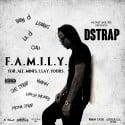 Dstrap - Family mixtape cover art