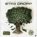 Family Treet Ent - Str8 Dropp mixtape cover art