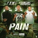 F.B.M.G. Youngins - Pain mixtape cover art