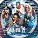 F*ck Da Internet Up 2 mixtape cover art
