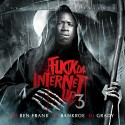 F*ck Da Internet Up 3 mixtape cover art
