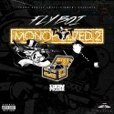 Fly Boi - Monopolized 2 mixtape cover art